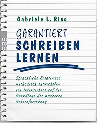 Gabriele L. Rico Garantiert Schreiben lernen